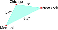 The figure is a triangle formed by Memphis, Chicago, and New York. The distance between Memphis and Chicago is 5.4 inches. The distance between Chicago and New York is 8 inches. The distance between New York and Memphis is 9.5 inches.