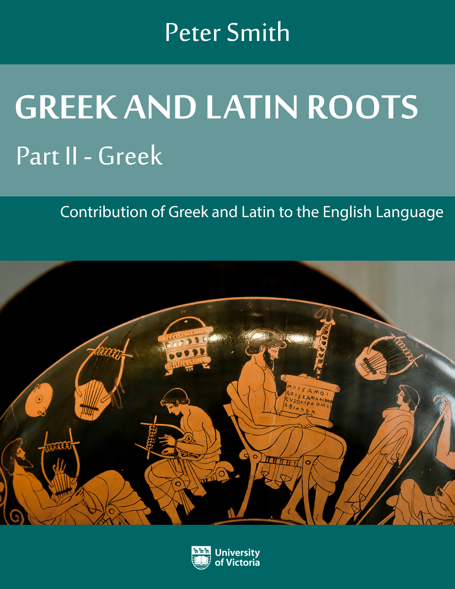 Cover image for Greek and Latin Roots: Part II - Greek