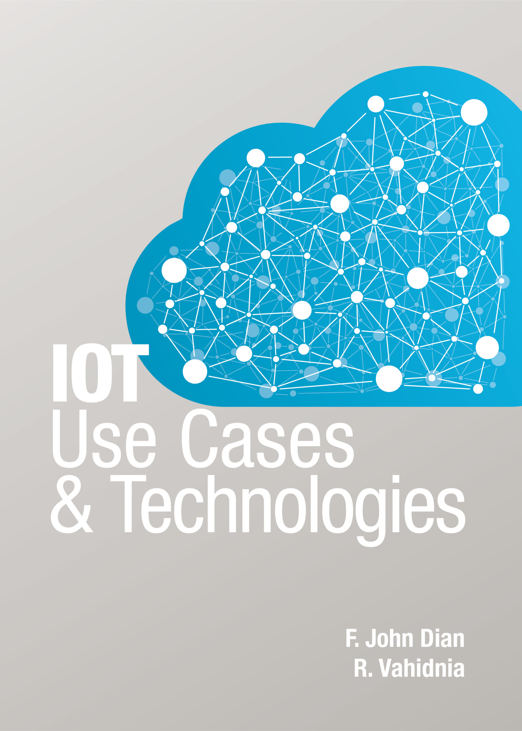Cover image for IoT Use Cases and Technologies