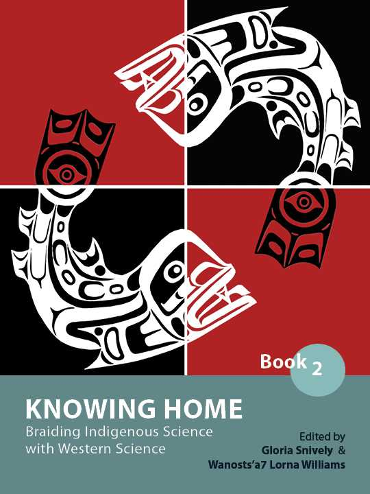 Cover image for Knowing Home: Braiding Indigenous Science with Western Science, Book 2