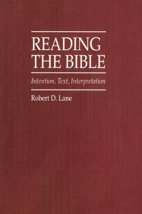 Cover image for Reading the Bible: Intention, Text, Interpretation