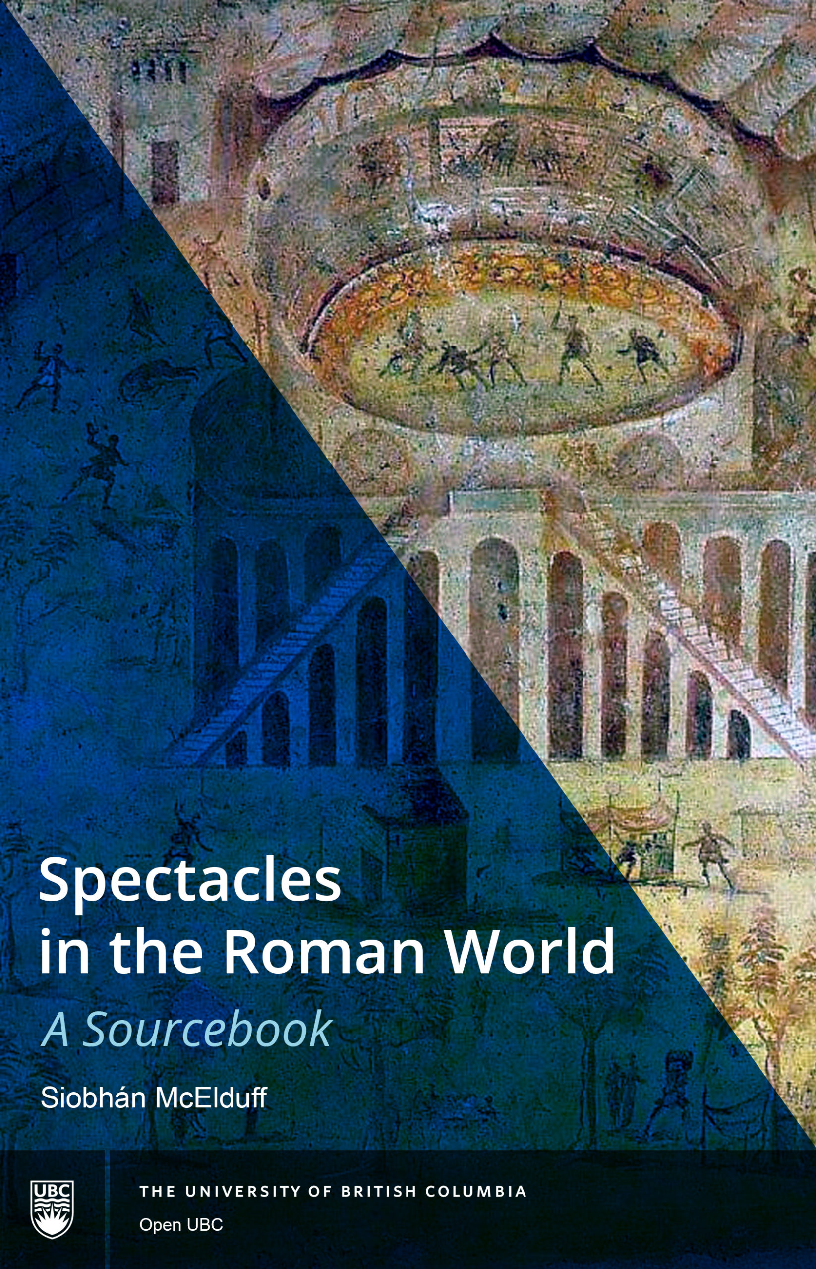 Cover image for Spectacles in the Roman World