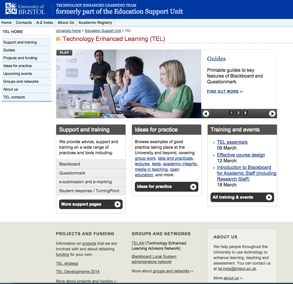 Figure 12.4 The University of Bristol Technology-Enhanced Support Learning Team