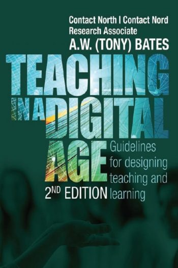 Cover image for Teaching in a Digital Age - Second Edition